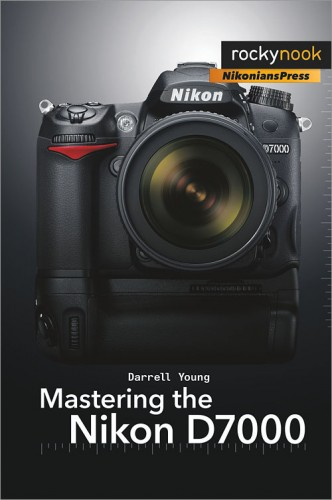 Mastering the Nikon D7000