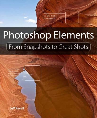 Photoshop Elements- From Snapshots to Great Shots