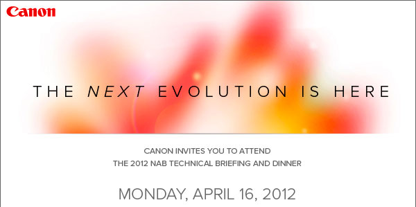Canon Evolution Event NAB 2012