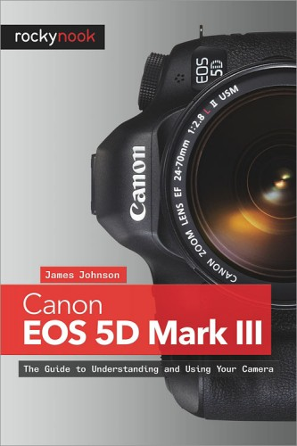Canon 5D Mark III Book