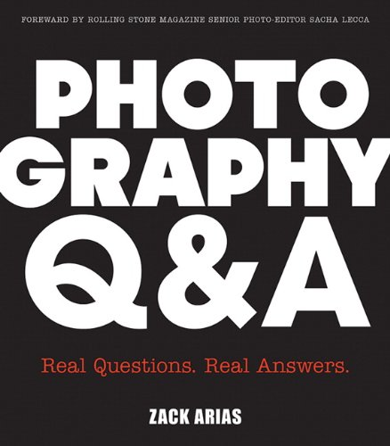 Photography Q&A 100 Questions and Answers with Zack Arias