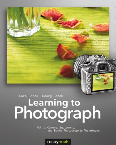 Learning to Photograph - Vol 1