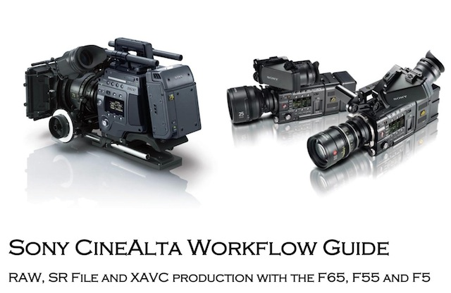 Sony Workflow Guide