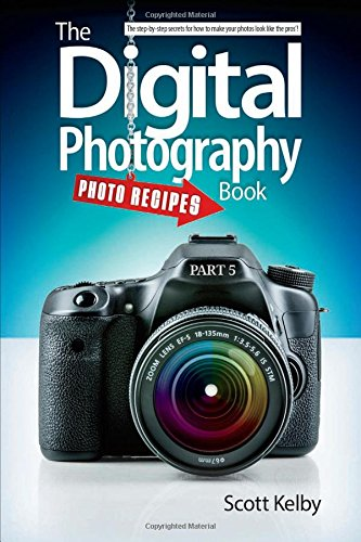 The Digital Photography Book - Part 5 Photo Recipes