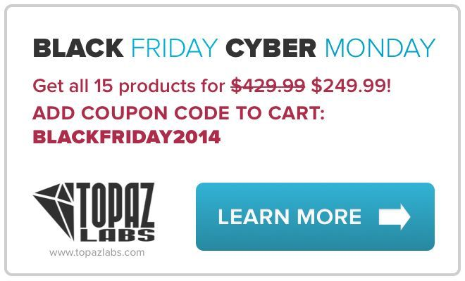 Topaz Labs Black Friday and Cyber Monday Deal