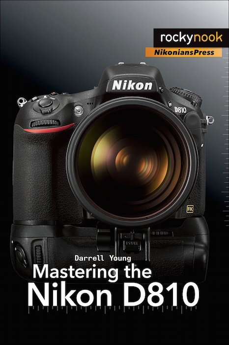 Mastering the D810