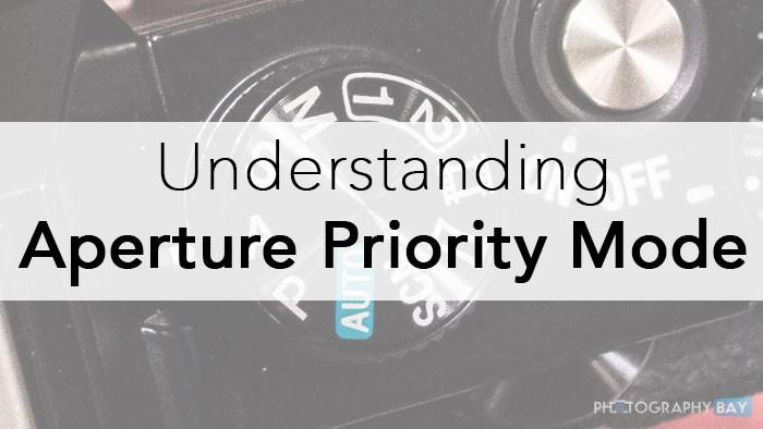 Understanding-Aperture-Priority-Mode