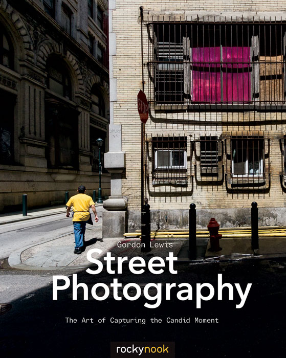 Street Photography: The Art of Capturing the Candid Moment – New Book