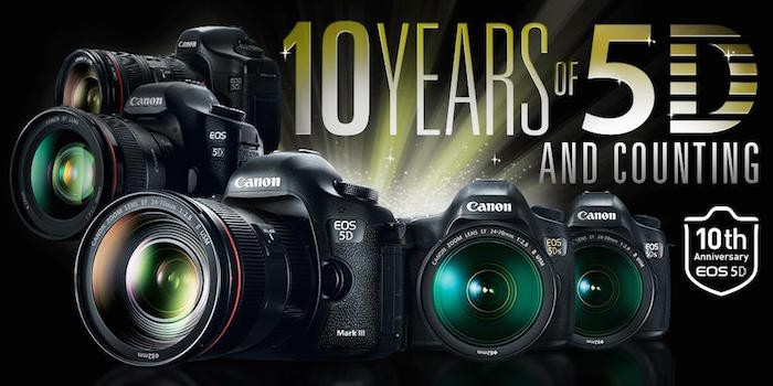Canon 5D Product Line 10 Year Anniversary