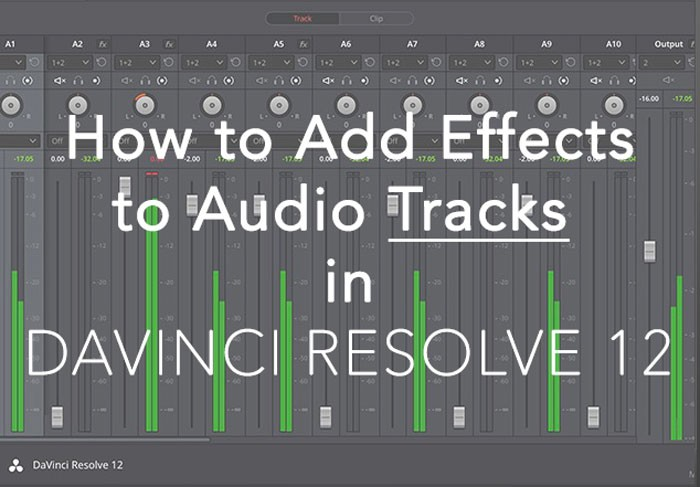 How-to-Add-Effects-to-Audio-Tracks-in-DaVinci-Resolve-12